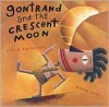 Gontrand and the Crescent Moon - Lucie Papineau, David Homel