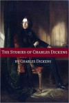 The Novellas and Stories of Charles Dickens - Golgotha Press, Charles Dickens