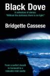 Black Dove - Bridgette Cassese