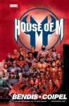 House of M - Brian Michael Bendis, Olivier Coipel