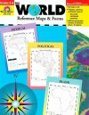 The World Reference & Map Forms: Grades 3-6 - Jo Ellen Moore, Evan-Moor Educational Publishers