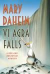 Vi Agra Falls - Mary Daheim