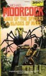 Lord Of The Spiders Or Blades Of Mars - Michael Moorcock, Richard Hescox