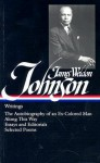 Writings (Library of America #145) - James Weldon Johnson, William L. Andrews