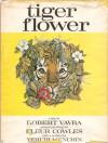 Tiger Flower - Robert Vavra, Fleur Cowles