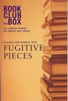 The Bookclub-in-a-Box Discussion Guide to Fugitive Pieces, the Novel by Anne Michaels - Marilyn Herbert, Anne Michaels