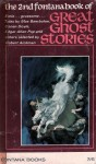 The Second Fontana Book of Great Ghost Stories - E. Nesbit, Lord Dunsany, Perceval Landon, Ambrose Bierce, Robert Aickman, Robert Smythe Hichens, John Metcalfe, Max Beerbohm, Elizabeth Bowen, Robert Hitchens, Edith Wharton, Arthur Conan Doyle, Edgar Allan Poe
