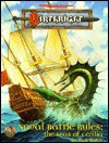 Naval Battle Rules: The Seas of Cerilia (Birthright) - Rich Baker