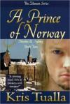 A Prince of Norway - Kris Tualla