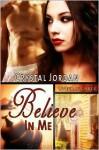 Believe In Me - Crystal Jordan
