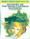 The Mystery at the Moss-Covered Mansion (Nancy Drew, #18) - Carolyn Keene