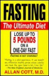 Fasting-The Ultimate Diet - Allan Cott
