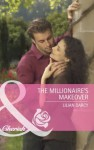 The Millionaire's Makeover (Mills & Boon Cherish) (Special Edition) - Lilian Darcy