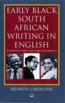 Early Black South African Writing in English - Bernth Lindfors