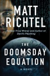 The Doomsday Equation - Matt Richtel