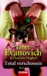 Total Verschossen (Full Series, #4) - Janet Evanovich, Gertrud Wittich, Charlotte Hughes