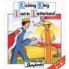 Kicking King Lost in Letterland - Lyn Wendon, Jane Launchbury
