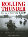 Rolling Thunder In A Gentle Land: The Vietnam War Revisited - Andrew Wiest