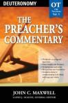 The Preacher's Commentary - Volume 05: Deuteronomy: Deuteronomy - John Maxwell