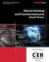 Ethical Hacking and Countermeasures: Attack Phases (EC-Council Certified Ethical Hacker (Ceh)) - Ec-Council