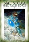 Nausicaä of the Valley of the Wind, Vol. 5 - Hayao Miyazaki, Matt Thorn, Kaori Inoue, Joe Yamazaki, Walden Wong, Izumi Evers