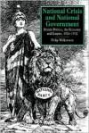 National Crisis and National Government: British Politics, the Economy and Empire, 1926-1932 - Philip Williamson