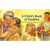 A Child's Book of Parables - Mary Kathleen Glavich, Lydia Halverson