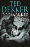 Dodenakker - Ted Dekker