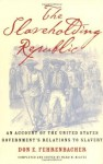The Slaveholding Republic: An Account of the United States Government's Relations to Slavery - Don E. Fehrenbacher, Ward M. McAfee