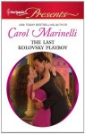 The Last Kolovsky Playboy - Carol Marinelli