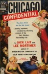 Chicago Confidential - Jack Lait, Lee Mortimer