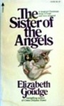 The Sister of the Angels - Elizabeth Goudge
