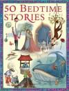 50 Children's Bedtime Stories - Miles Kelly