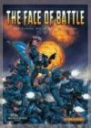 The Face of Battle: The Colour Art of David Gallagher - David Gallagher, John Blanche