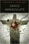 Grace Immaculate - Gregory Benford