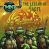 The Legend of Yaotl (Teenage Mutant Ninja Turtles (8x8)) - Steve Murphy, Patrick Spaziante