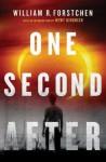 One Second After - William R. Forstchen, Newt Gingrich