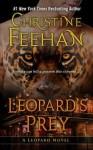 Leopard's Prey - Christine Feehan