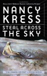 Steal Across the Sky - Nancy Kress