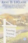 Entering Normal - Anne D. LeClaire