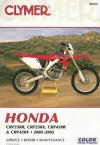 Clymer Honda CRF250R, CRF250X, CRF450R & CRF450X 2002-2005 (Clymer Motorcycle Repair) (Clymer Manuals: Motorcycle Repair) - Ron Wright
