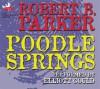 Poodle Springs - Robert B. Parker, Raymond Chandler, Elliott Gould