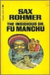 The Insidious Dr. Fu Manchu - Sax Rohmer