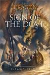 Sign of the Dove - Susan Fletcher