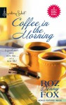 Coffee in the Morning: Anything You Can Do.../Having It All - Roz Denny Fox
