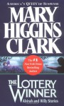 The Lottery Winner: Alvirah And Willy Stories - Mary Higgins Clark