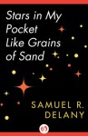 Stars in My Pocket Like Grains of Sand - Samuel R. Delany