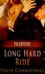 Long Hard Ride - Talia Carmichael