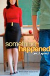 Something Happened - Greg Logsted