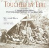 Touched by Fire: A National Historical Society Photographic Portrait of the Civil War - William C. Davis, William A. Frassanito